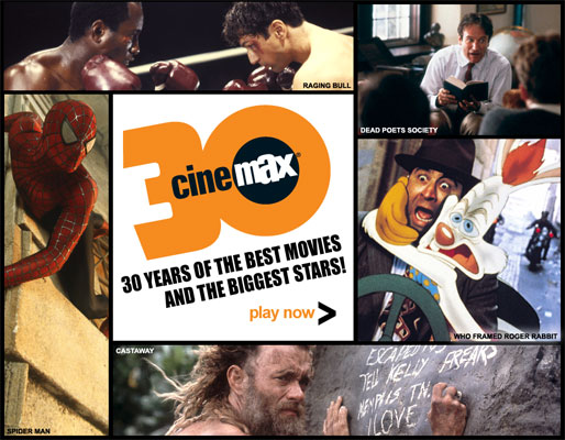 CELEBRATING CINEMAX FOR 30 YEARS